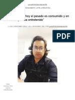 """Pablo Aravena_ """"hoy el pasado es consumido y en la medida que sea entretenido"""" – La Antorcha Magacín"""