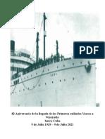 82 Aniversario de La Llegada de Exiliados Vascos a Venezuela 9 Julio 1939 barco Cuba