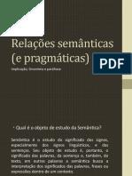 Relações Semânticas (e Pragmáticas)