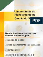 A IMPORTÂNCIA DO PLANEJAMENTO NA GESTÃO DO SUS
