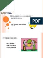Neologismosarcasmosybarbarismos 120511214423 Phpapp02 Convertido