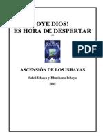 Ishayas - Oye Dios Es Hora de Despertar