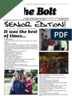 The Bolt Senior Edition 2009