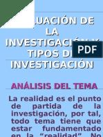 Evaluacion de la investigación y tipos de investigación