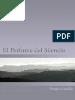 El Perfume Del Silencio Spanis Francis Lucille (Lido) Otimo.es.Pt