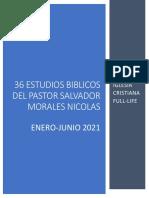 ESTUDIOS BIBLICOS DEL PASTOR SALVADOR MORALES ENERO-JUNIO