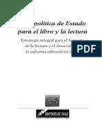 una politica de estado para el libro y la lectura fundacion chile veintiuno y asociacion de editores de chile 2005