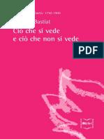 Cio Che Si Vede e Cio Che Non s - Frederic Bastiat
