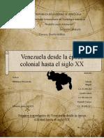 Venezuela Desde La Epoca Colonial Hasta El Siglo Xx