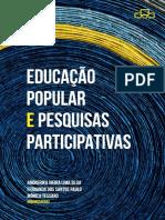 Educação Popular e Pesquisas Participativas. Andrerika Vieira Lima Silva Et Al., Orgs.