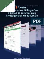 Fuentes de información bibliografica a través de Internet para investigadores en educación
