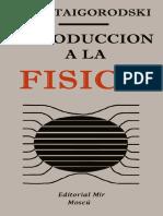 A.I. Kitaigorodski - Introduccion a La Fisica-Mir (1975)