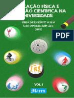 Educação Física e produção científica na universidade vol 1