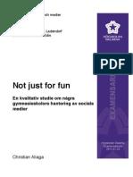 Not just for fun - En kvalitativ studie om några gymnasieskolors hantering av sociala medier