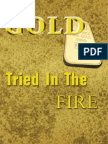 Gold Tried in the Fire