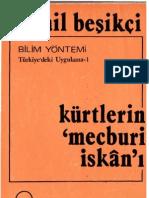 İsmail Beşikçi - Kürtlerin Mecburi İskanı