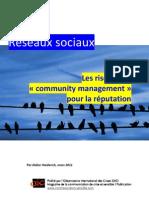 Risques du Community Management pour la réputation, par Didier Heiderich