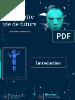 Intelligence artificielle et la vie de future