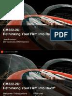 CM322-2U Rethinking Your Firm Into Revit-Slides