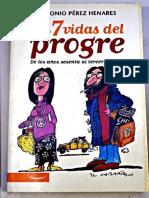 Las Siete Vidas Del Progre-Perez Henares Antonio