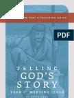 Telling God's Story, Year One