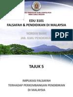 Tajuk 5 - Implikasi Falsafah Terhadap Perkembangan Pendidikan Di Malaysia
