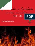 Aula 02 - Prevenção e Combate a Incêdio - NR 23