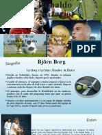 Björn Borg y Ronaldo Nazario