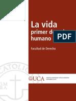 La vida primer derecho humano UCA 2010