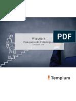 Workshop Planejamento Estratégico Templum - Dez 2018
