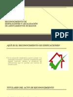 RECONOCIMIENTO DE EDIFICACIONES y LEGALIZACIÓN DE ASENTAMIENTOS HUMANOS