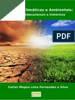 Mudanças Climáticas e Ambientais - Carlos Magno