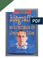 biografía no autorizada de ÁLVARO URIBE VÉLEZ