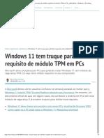 Windows 11 tem truque para driblar requisito de módulo TPM em PCs _ Aplicativos e Software _ Tecnoblog