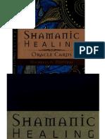 SHAMANIC HEALING - Vindecare samanica