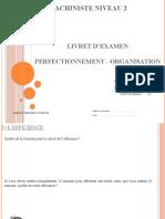 3 - Examen - Machiniste Niveau 2 - Perfectionnement Piqueuse Plate