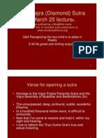 Vajra (Diamond) Sutra March 25, 2011 Lecture