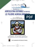 AGRICOLTURA SOSTENIBILE (ECOCOMPATIBILE) LE FILIERE AGROALIMENTARI