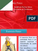 5 - Exercício Físico