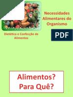 1 - Necessidades Alimentares do Organismo - Cópia