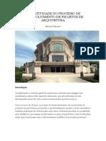 A CRIATIVIDADE NO PROCESSO DE DESENVOLVIMENTO DE PROJETOS DE ARQUITETURA