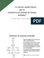 Claudio della Volpe, Chimicapisce prima serata