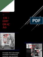 Aula 03 PPT - Rupturas Na Edição