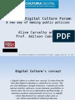 The Brazilian Digital Culture Forum
