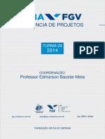 MBA Gerencia de Projetos Turma 29 - 2014