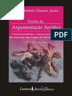 Lúcio Antônio Chamon Junior - Teoria da Argumentação Jurídica - 2ª edição - Lumen Juris - 2009