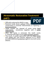 Atraumatic Restorative Treatment (ART)