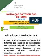 TGS Parte 1A - MOTIVAÇÃO DA TEORIA DOS SISTEMAS