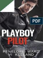 PLAYBOY_PILOT-PENELOPE_WARD_E_VI_KEELAND.pdf;filename= UTF-8''PLAYBOY PILOT-PENELOPE WARD E VI KEELAND
