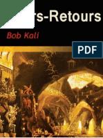 Allers-Retours 20-Bob 20Kali 20- 20 Wiki Roman Com 20-Extrait